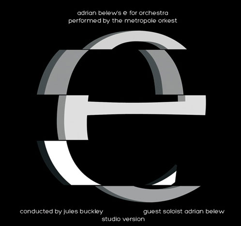 Adrian Belews E for Orchestra CD cover