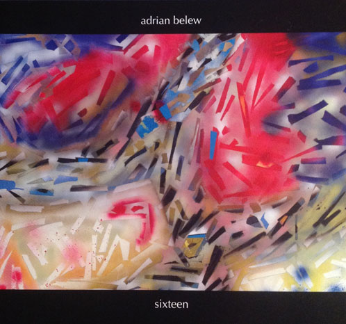 Adrian Belew Sixteen CD Cover