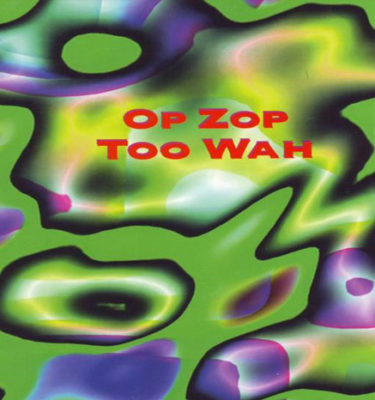 Op Zop Too Wah Image