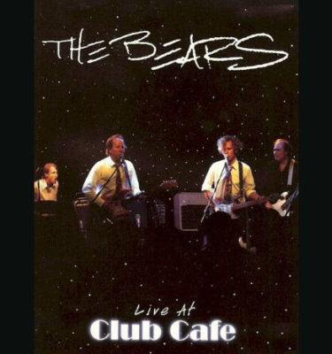 The Bears Live at Club Cafe